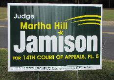 Judge Martha Hill Jamison 2010 appellate race campaign sign