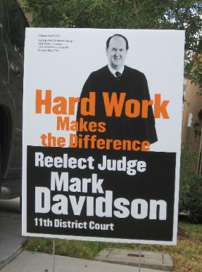 Mark Davidson 2008 Judicial Election Poster - 11th District Court Re-election Race