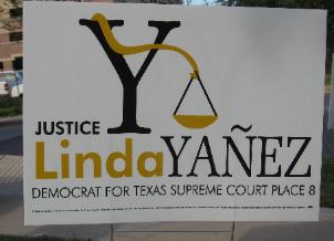 Linda Yanez 2008 Judicial Campaign Sign for Supreme Court Race