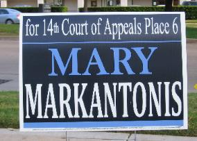 Mary Markantonis Campaign Sign - Appellate Court Race